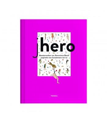 Jhero, Meesterwerken van Jheronimus Bosch inspiratie voor kunstenaars van nu